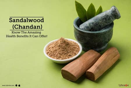 Sandalwood (Chandan) - Know The Amazing Health Benefits It