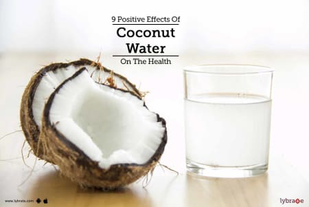 9 Positive Effects Of Coconut Water On The Health - By Dr  Sumit