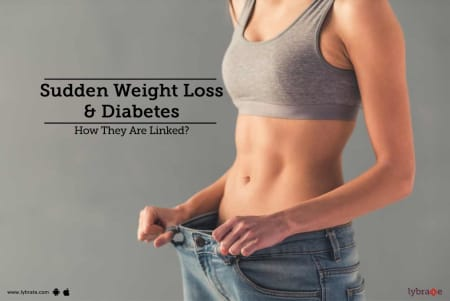 Sudden Weight Loss Diabetes How They Are Linked By Dr Shefali Karkhanis Lybrate