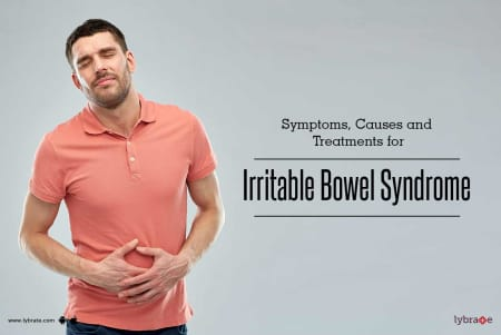 Symptoms, Causes and Treatments for Irritable Bowel Syndrome