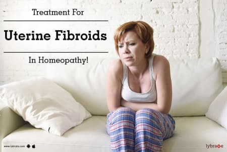 Treatment For Uterine Fibroids In Homeopathy! - By Dr  Arpit Chopra
