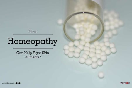 How Homeopathy Can Help Fight Skin Ailments? - By Dr  Ashutosh Wahi