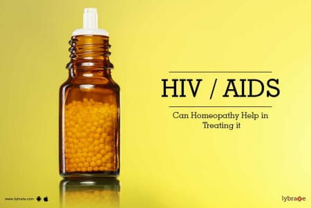 HIV / AIDS - Can Homeopathy Help in Treating it - By Dr
