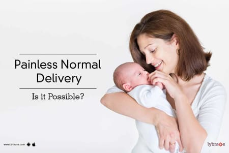 Painless Normal Delivery - Is it Possible? - By Dr  Astha