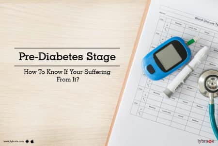 Pre-Diabetes Stage - How To Know If Your Suffering From It