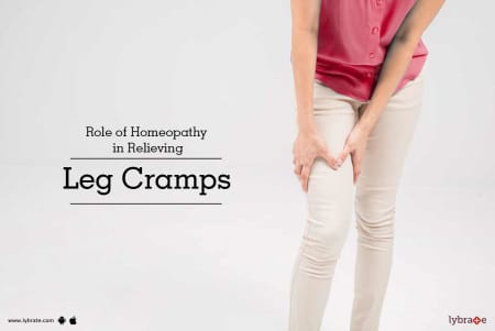 Role of Homeopathy in Relieving Leg Cramps - By Dr  Prashant