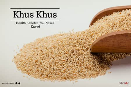 Khus Khus Benefits And Its Side Effects | Lybrate