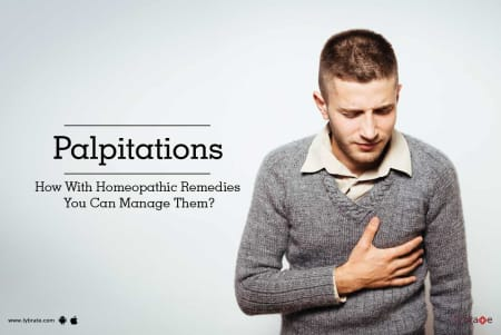 Palpitations - How With Homeopathic Remedies You Can Manage