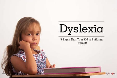 Why Getting Help For Kids With Dyslexia >> Dyslexia 9 Signs That Your Kid Is Suffering From It By