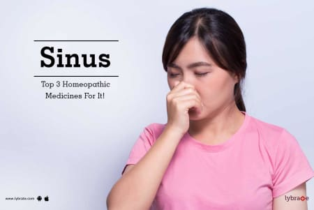 Sinus - Top 3 Homeopathic Medicines For It! - By Dr  Sanket