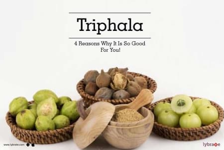 Triphala Benefits, Its Side Effects And How to Take | Lybrate