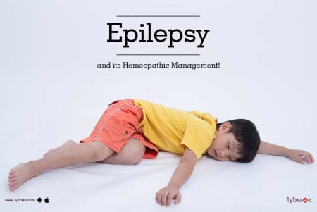 Epilepsy and Its Homeopathic Management! - By Dr  Ranjana