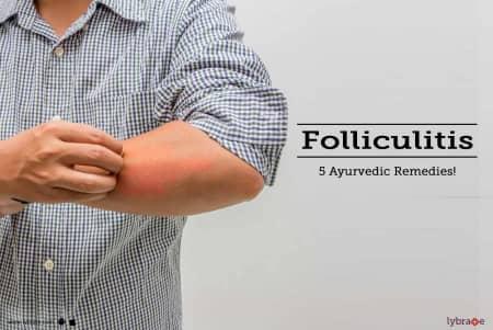 Folliculitis - 5 Ayurvedic Remedies! - By Jiva Ayurveda