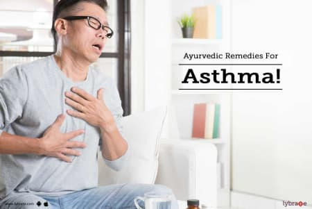 Ayurvedic Remedies For Asthma! - By Dr  Pardeep Sharma | Lybrate