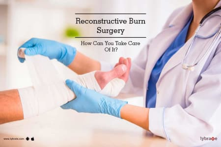 Burns: Treatment, Procedure, Cost, Recovery, Side Effects