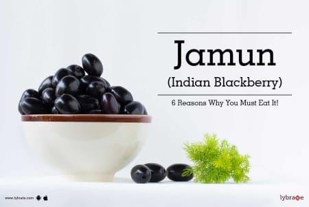 Jamun (Indian Blackberry) - 6 Reasons Why You Must Eat It
