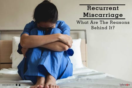 Miscarriage Tips & Advice From Top Doctors | Lybrate