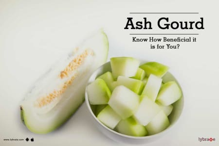 Ash Gourd - Know How Beneficial it is for You? - By Dr