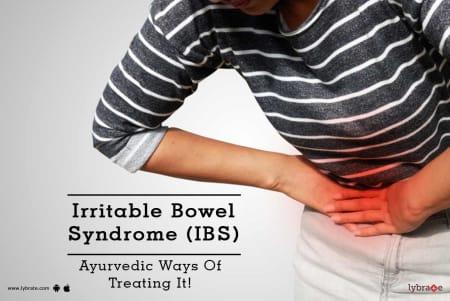 Irritable Bowel Syndrome (IBS) - Ayurvedic Ways Of Treating