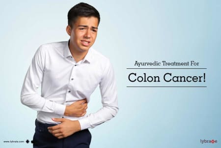 Ayurvedic Treatment For Colon Cancer! - By Dr  Jyoti Gupta