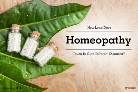 How Long Does Homeopathy Take To Cure Different Diseases