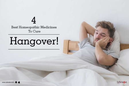 8dcebe399 4 Best Homeopathic Medicines To Cure Hangover! - By Dr. Imtiyaz ...