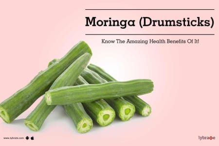 Benefits of Moringa And Its Side Effects | Lybrate