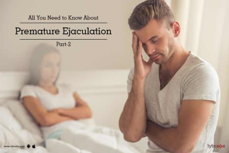 Premature ejaculate even when i masturbate can not