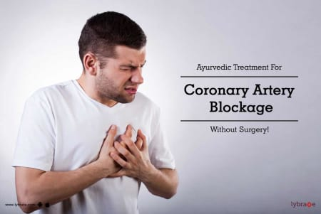 Ayurvedic Treatment For Coronary Artery Blockage Without Surgery