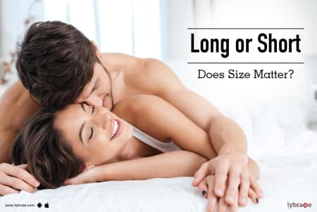 Long Or Short Does Size Matter By Dr Vijay Abbot Lybrate