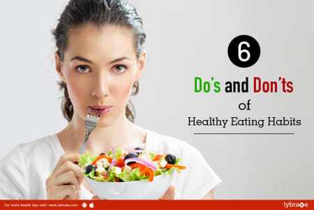 6 Dos And Donts Of Healthy Eating Habits By Diet Clinic Lybrate