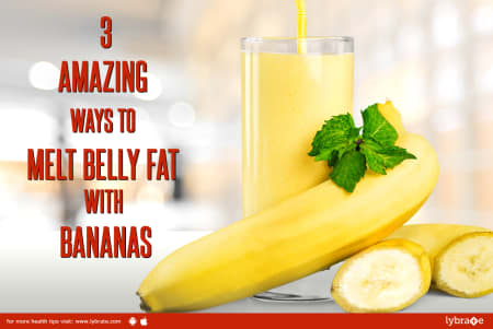 3 Amazing Ways To Melt Belly Fat with Bananas - By Dt