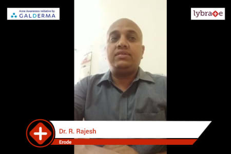 Lybrate   Dr  R Rajesh speaks on IMPORTANCE OF TREATING ACNE EARLY