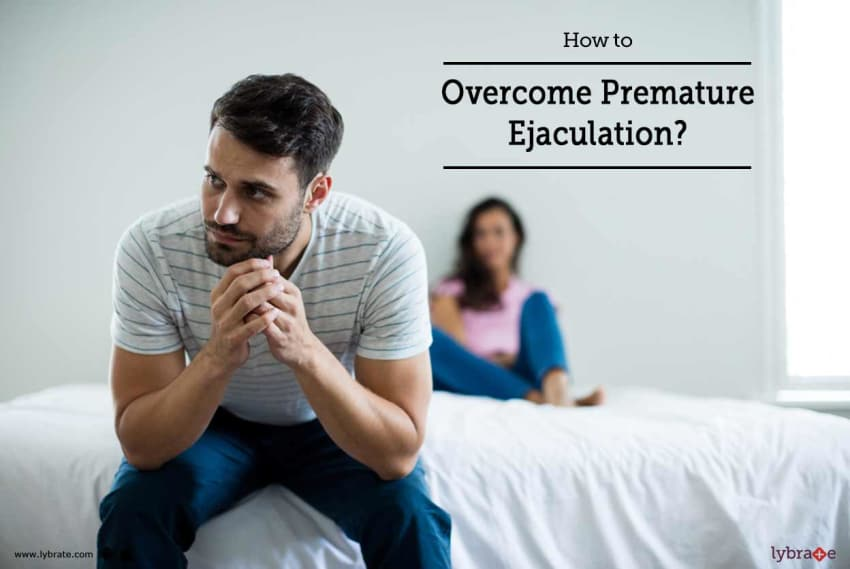 How can i overcome premature ejaculation