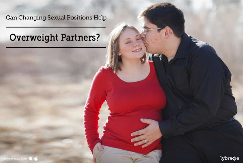 Can Changing Sexual Positions Help Overweight Partners? - By Dr. Prabhu  Vyas | Lybrate