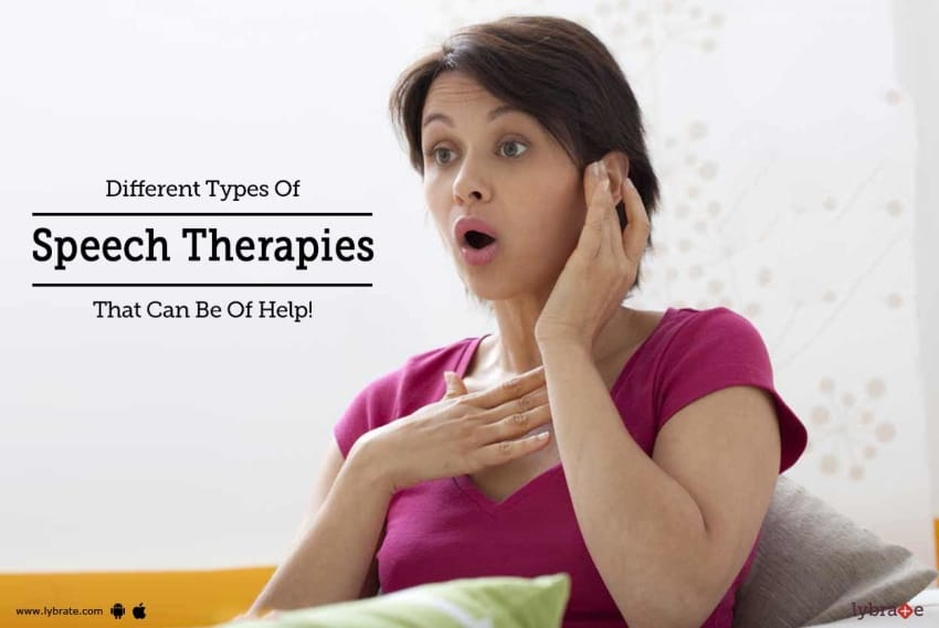 Different Types Of Speech Therapies That Can Be Of Help By Dr