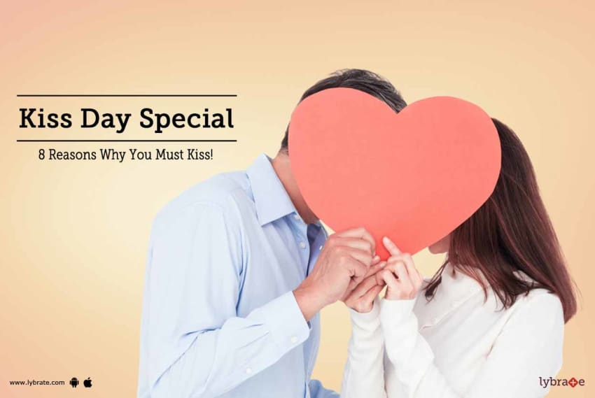 Kiss Day Special 8 Reasons Why You Must Kiss By Dr Madhusudan