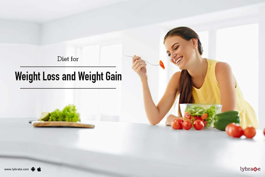 Diet For Weight Loss And Weight Gain By Dt Shabnam Yeasmin Lybrate