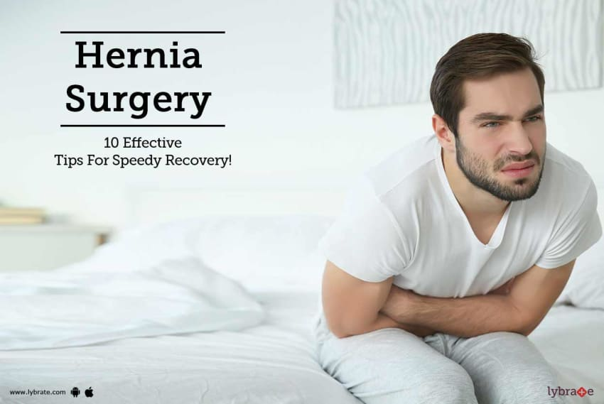 hernia surgery 13 tips to help you recover from it by dr