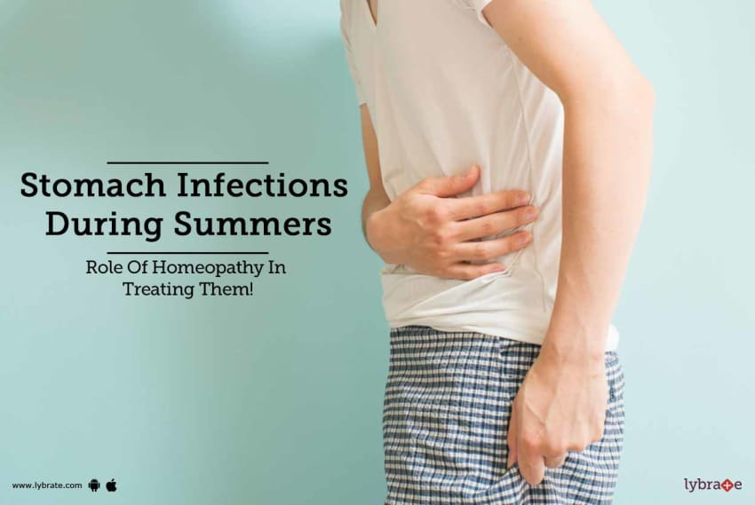 Stomach Infections During Summers Role Of Homeopathy In Treating