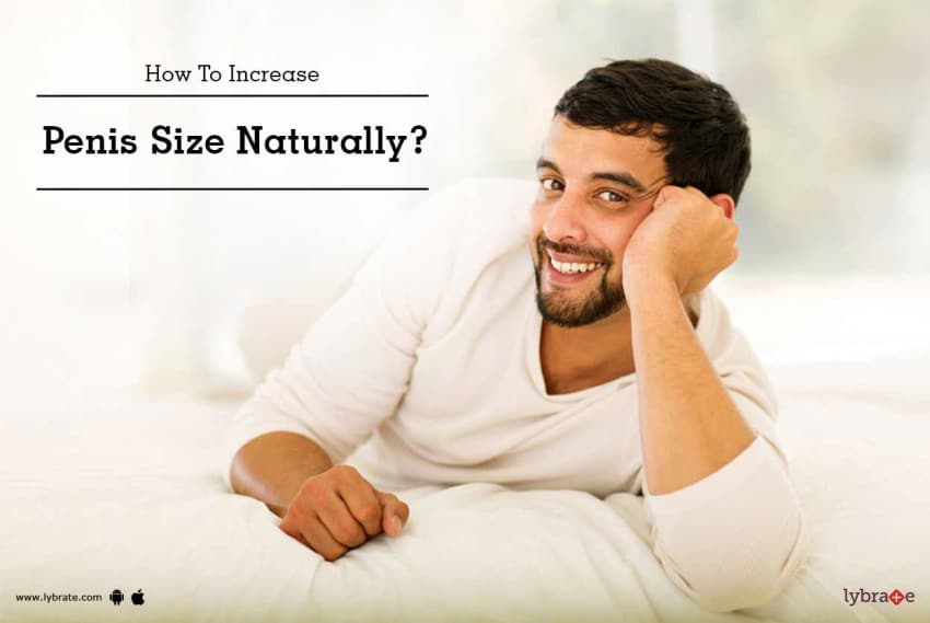 How to increase length of penis naturally