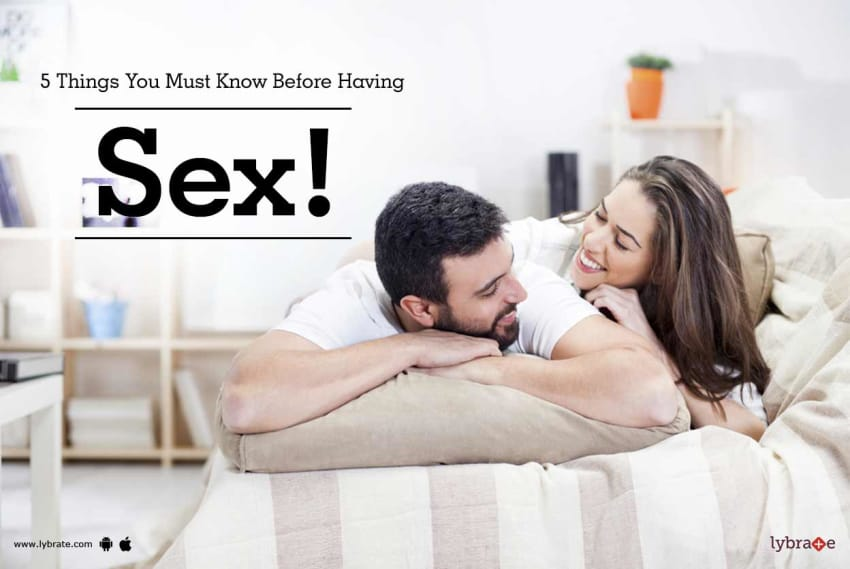 Things to know before having sex