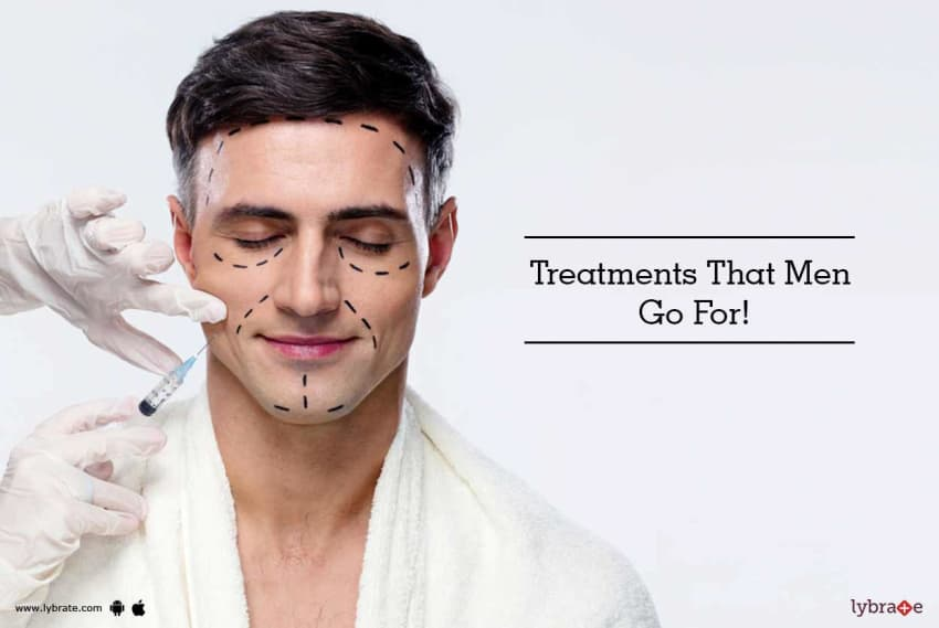 Facial Treatments That Men Go For By Dr Nitin Jain Lybrate