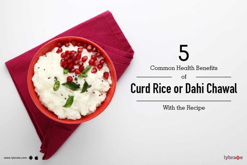 5 common health benefits of curd rice or dahi chawal with the recipe 5 common health benefits of curd rice or dahi chawal with the recipe forumfinder Image collections