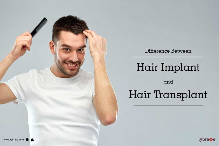 Difference Between Hair Implant And Hair Transplant By Dr Devesh