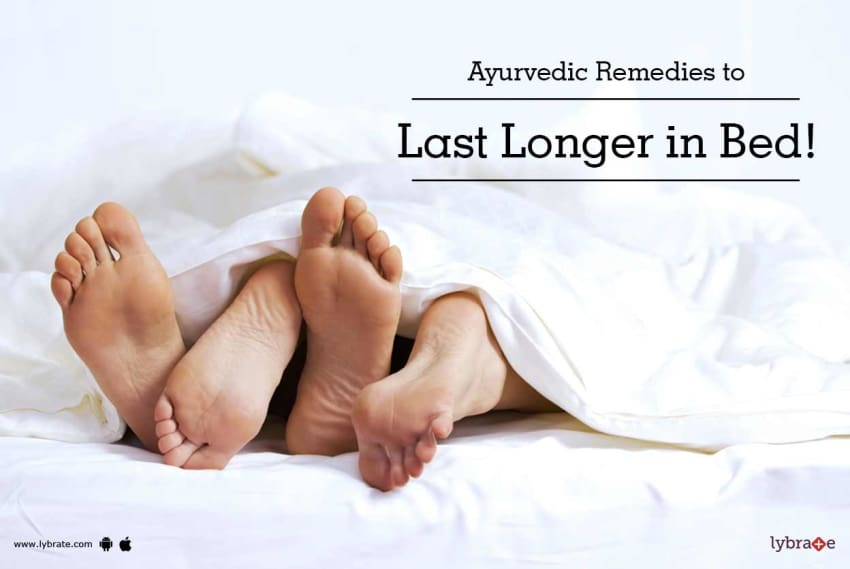 Ayurvedic Remedies to Last Longer in Bed!