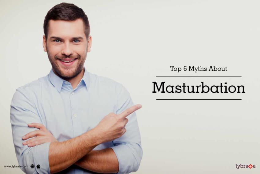 Top 6 Myths About Masturbation