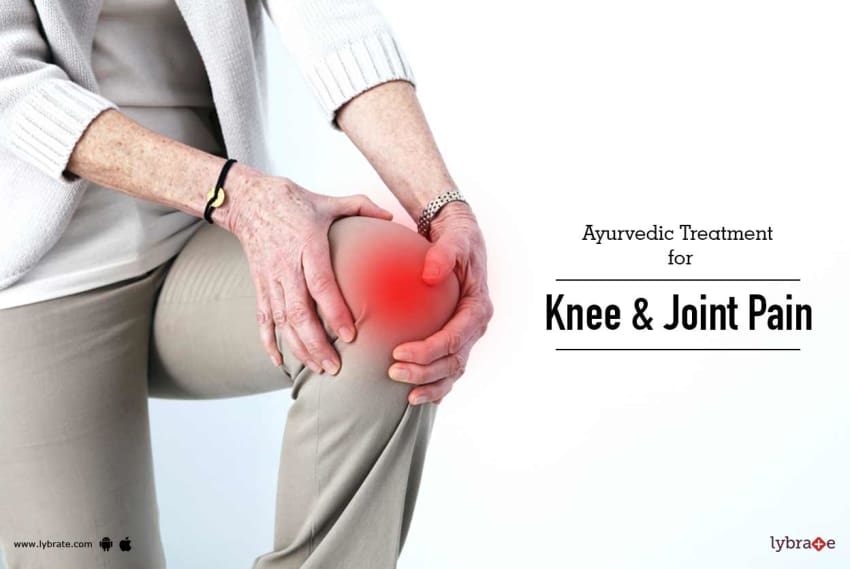 Ayurvedic Treatment For Knee Joint Pain By Dr Jyoti Monga Lybrate