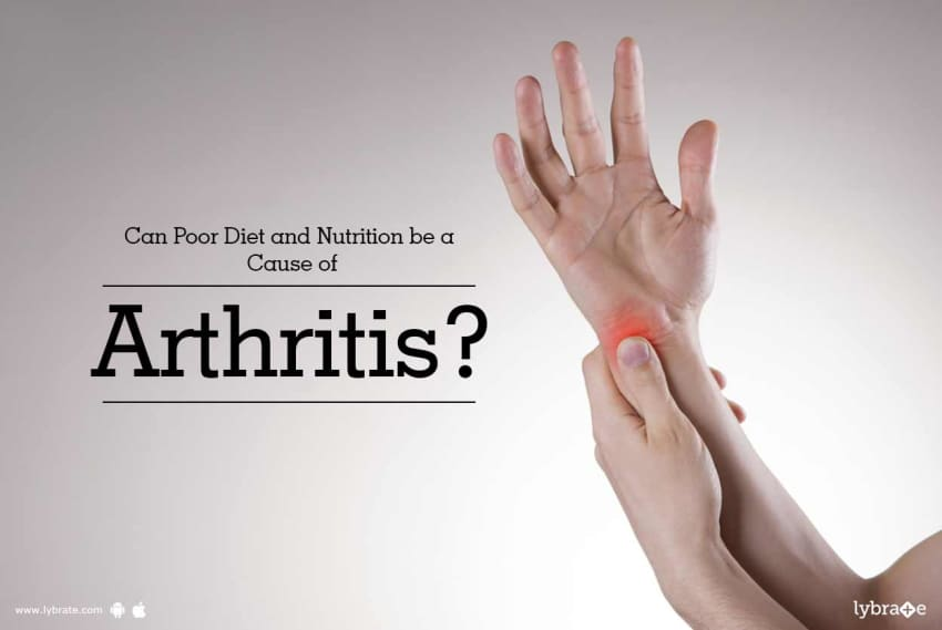 Can Poor Diet And Nutrition Be A Cause Of Arthritis