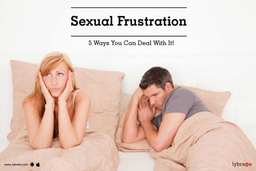 How to get rid of sexual frustration